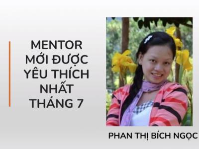 Gặp gỡ Mentor mới được yêu thích nhất tháng 7 Phan Thị Bích Ngọc